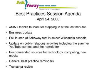 Best Practices Session Agenda April 24, 2008