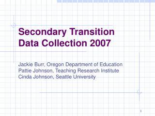 Secondary Transition Data Collection 2007