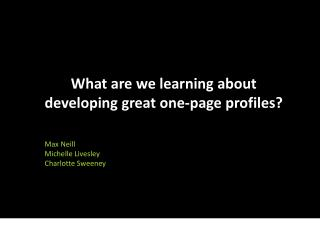 What are we learning about developing great one-page profiles?