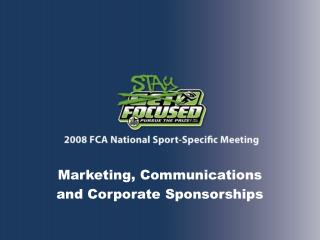 Marketing, Communications and Corporate Sponsorships
