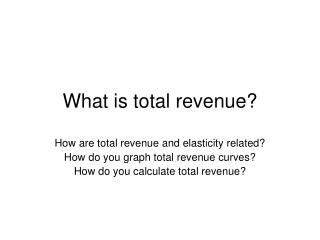 What is total revenue?
