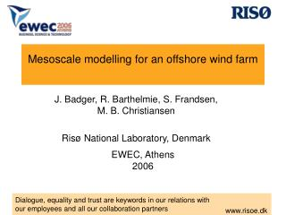 Mesoscale modelling for an offshore wind farm