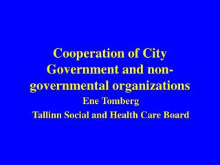 Cooperation of City Government and non-governmental organizations