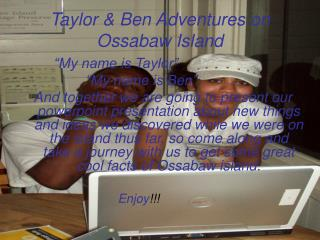 Taylor & Ben Adventures on Ossabaw Island