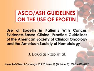 ASCO/ASH GUIDELINES ON THE USE OF EPOETIN