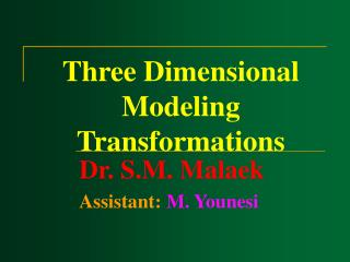 Three Dimensional Modeling Transformations