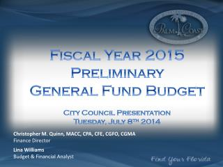 Fiscal Year  2015 Preliminary  General Fund Budget City Council Presentation