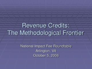 Revenue Credits: The Methodological Frontier