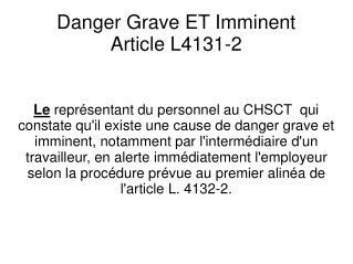 Danger Grave ET Imminent Article L4131-2