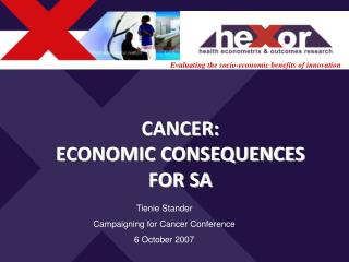 CANCER: ECONOMIC CONSEQUENCES FOR SA