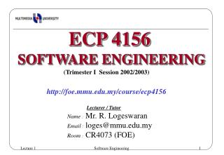(Trimester I  Session 2002/2003) foe.mmu.my/course/ecp4156