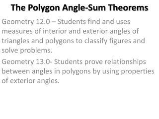 The Polygon Angle-Sum Theorems