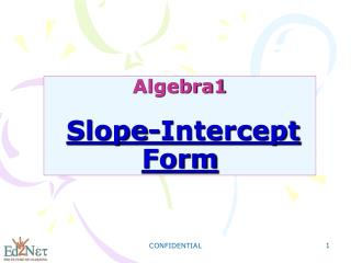 Algebra1 Slope-Intercept Form
