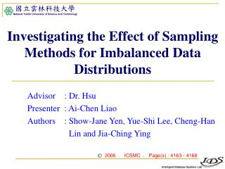 Investigating the Effect of Sampling Methods for Imbalanced Data Distributions