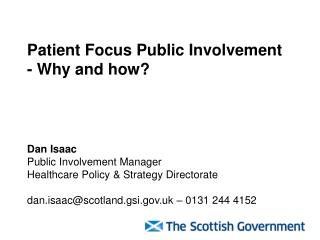Patient Focus Public Involvement: What are we trying to achieve?