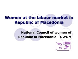 Women at the labour market in Republic of Macedonia