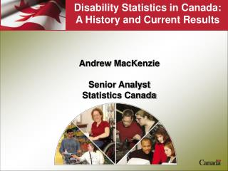 Disability Statistics in Canada: A History and Current Results