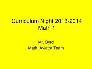 Curriculum Night 2013-2014 Math 1