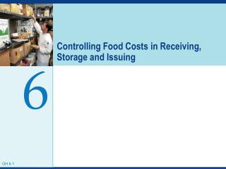 Controlling Food Costs in Receiving, Storage and Issuing