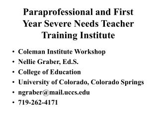 Paraprofessional and First Year Severe Needs Teacher Training Institute