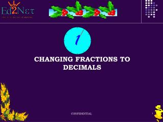 CHANGING FRACTIONS TO DECIMALS