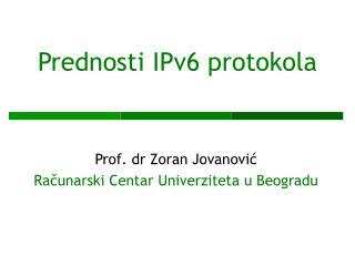 Prednosti IPv6 protokola