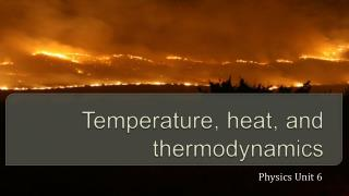 Temperature, heat, and thermodynamics