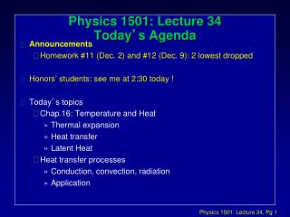 Physics 1501: Lecture 34 Today ' s Agenda
