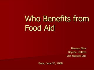 Who Benefits from Food Aid