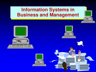 Information Systems in Business and Management
