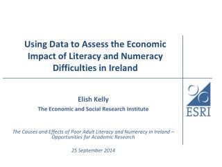 Using Data to Assess the Economic Impact of Literacy and Numeracy Difficulties in Ireland