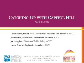 Catching Up with Capitol Hill April 23, 2012
