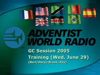 GC Session 2005 Training (Wed, June 29) (Bert/Daryl/Brook/Ray)