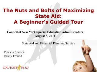 The Nuts and Bolts of Maximizing State Aid: A Beginner's Guided Tour