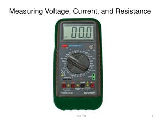 Measuring Voltage, Current, and Resistance