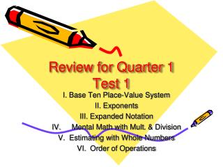 Review for Quarter 1  Test 1