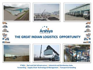 THE GREAT INDIAN LOGISTICS  OPPORTUNITY