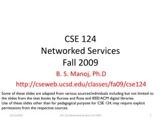 CSE 124  Networked Services Fall 2009