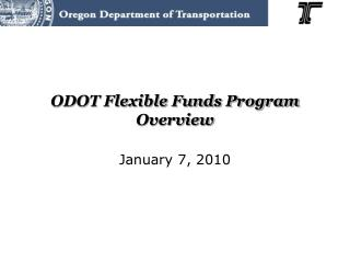 ODOT Flexible Funds Program Overview