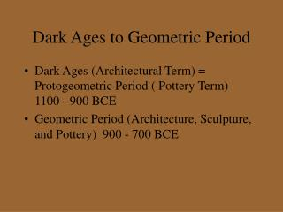 Dark Ages to Geometric Period