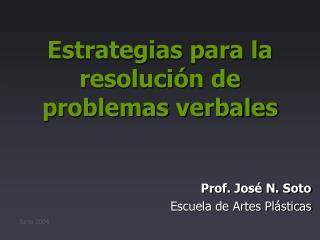 Estrategias para la resolución de problemas verbales