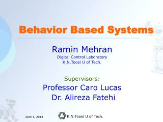 Behavior Based Systems