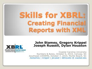 Skills for XBRL:  Creating Financial Reports with XML