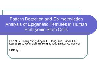 Pattern Detection and Co-methylation Analysis of Epigenetic Features in Human Embryonic Stem Cells