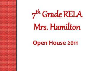 7 th Grade RELA Mrs. Hamilton