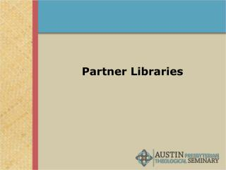 Partner Libraries