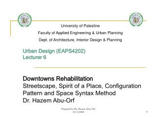 Urban Design (EAPS4202) Lecturer 6 Downtowns Rehabilitation