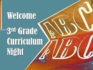 Welcome 3 rd Grade  Curriculum Night