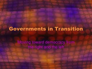 Governments in Transition