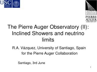 The Pierre Auger Observatory (II): Inclined Showers and neutrino limits